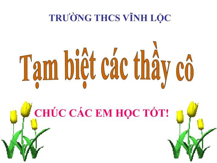 TRƯỜNG THCS VĨNH LỘC