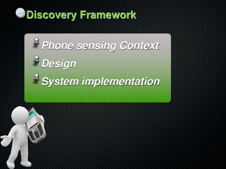 Discovery Framework