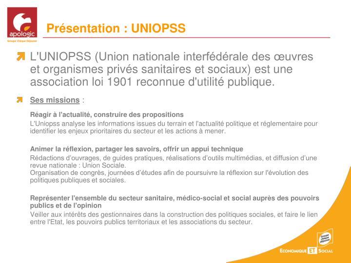 Présentation : UNIOPSS