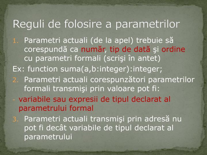 Reguli de folosire a parametrilor