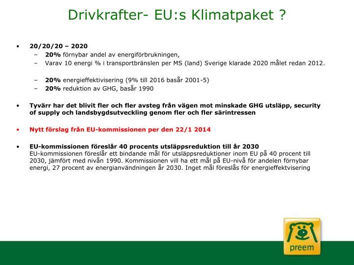 Drivkrafter- EU:s Klimatpaket ?