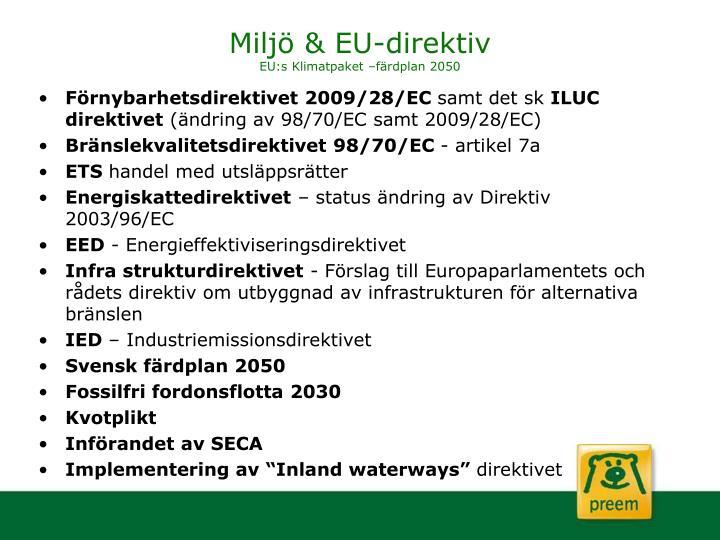 Miljö & EU-direktiv