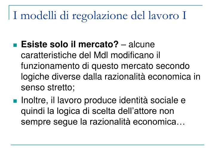I modelli di regolazione del lavoro I