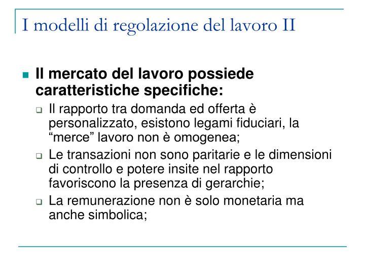 I modelli di regolazione del lavoro II