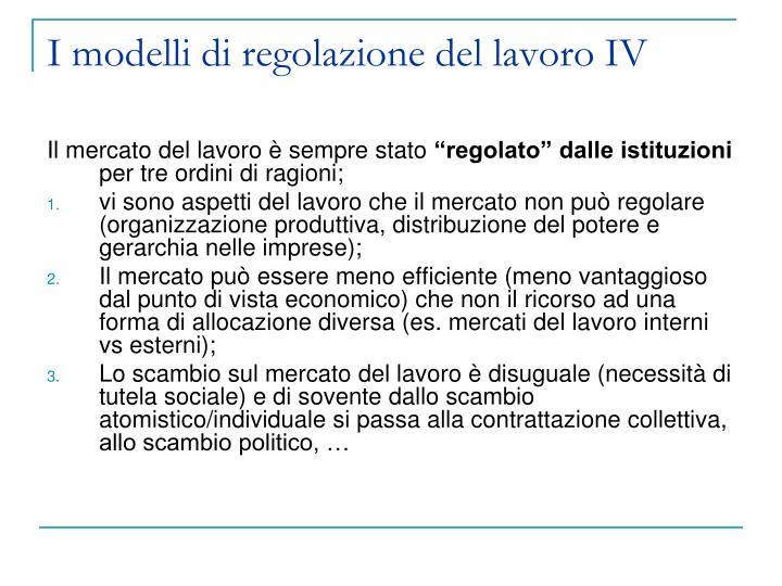 I modelli di regolazione del lavoro IV