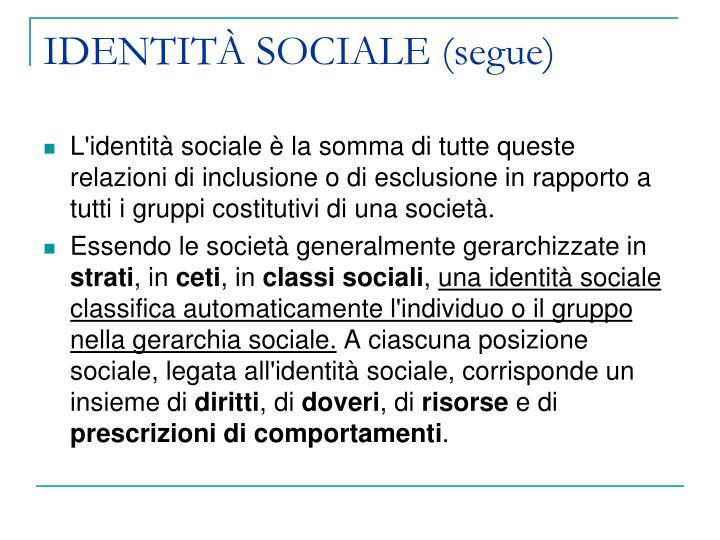 IDENTITÀ SOCIALE (segue)