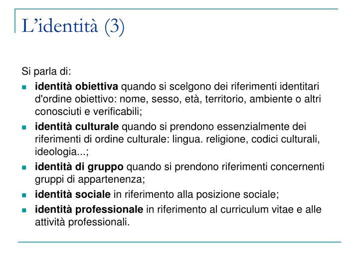 L'identità (3)