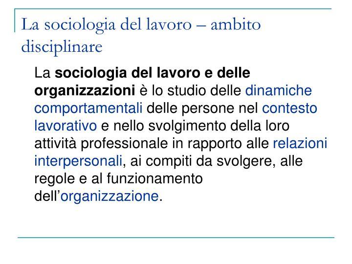 La sociologia del lavoro – ambito disciplinare