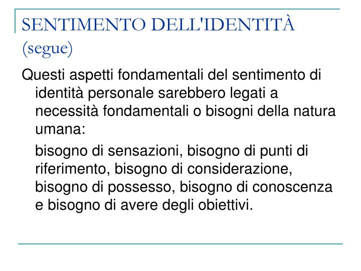 SENTIMENTO DELL'IDENTITÀ (segue)