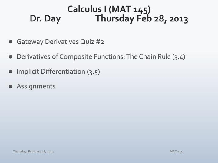 calculus i mat 145 dr day thursday feb 28 2013