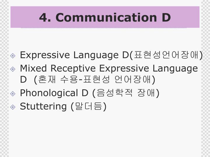 4. Communication D