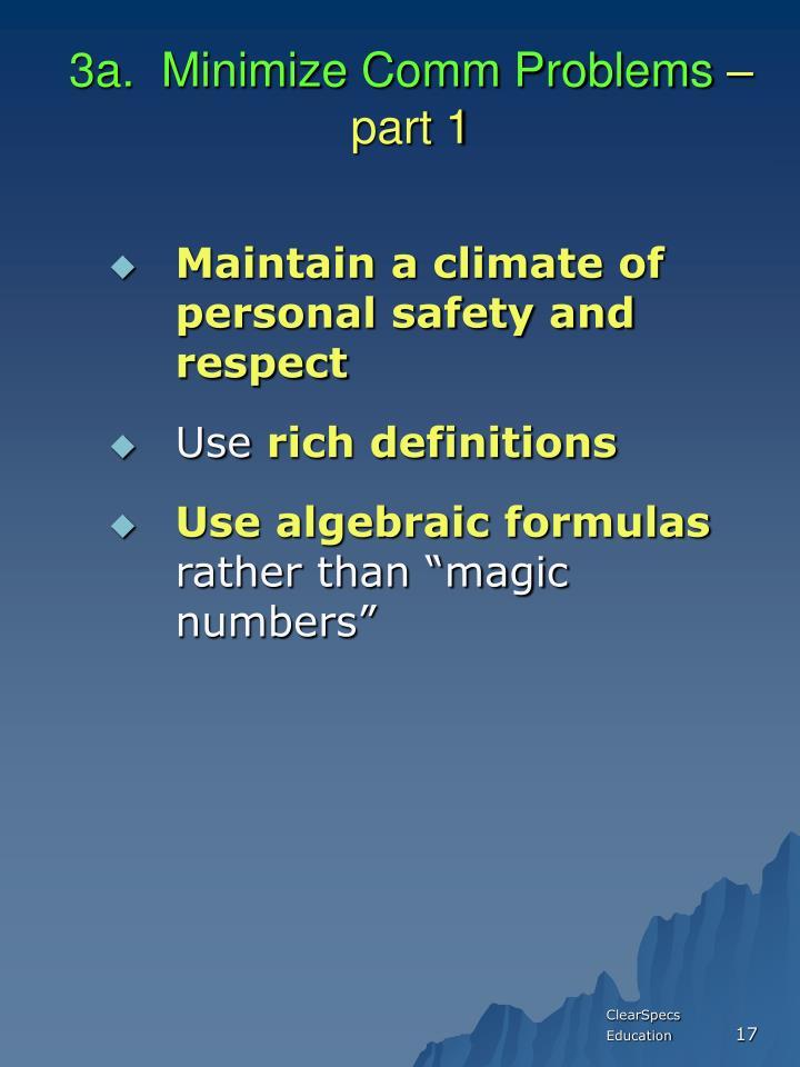 3a.  Minimize Comm Problems