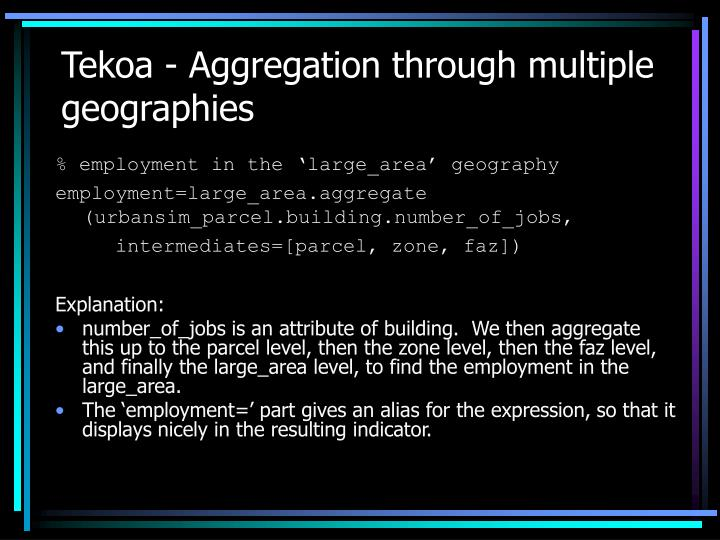 Tekoa - Aggregation through multiple geographies