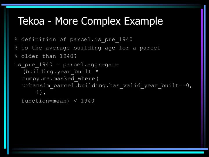 Tekoa - More Complex Example