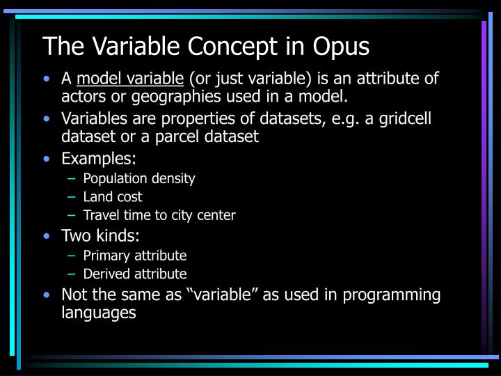 The Variable Concept in Opus