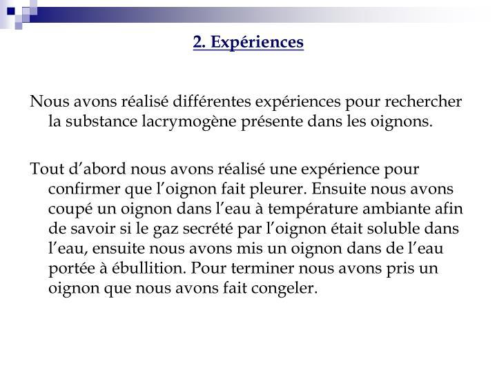 2. Expériences