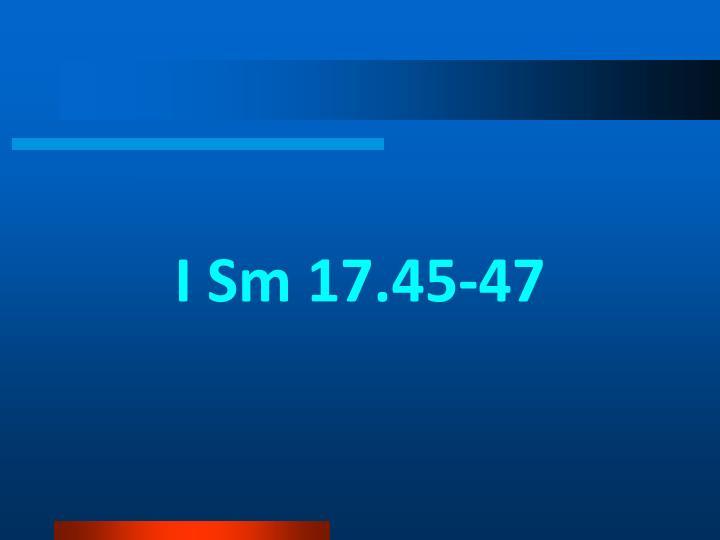 I Sm 17.45-47