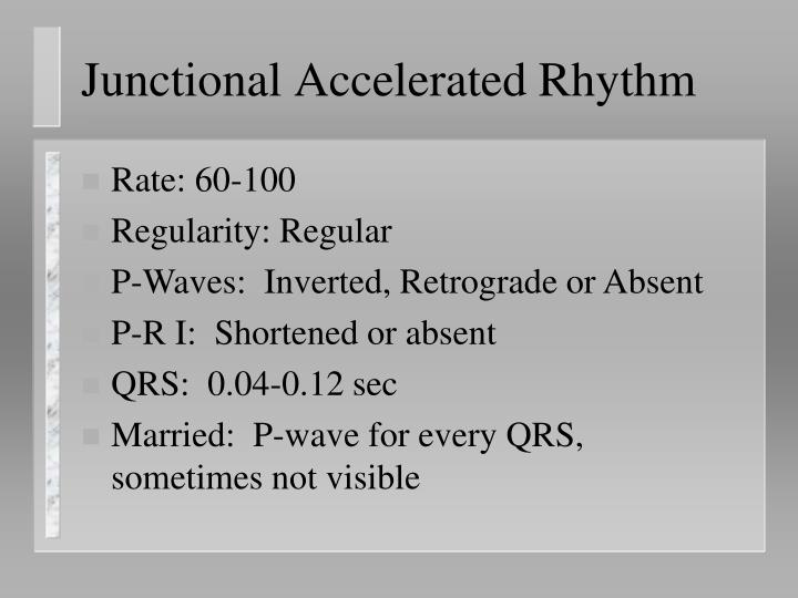Junctional Accelerated Rhythm