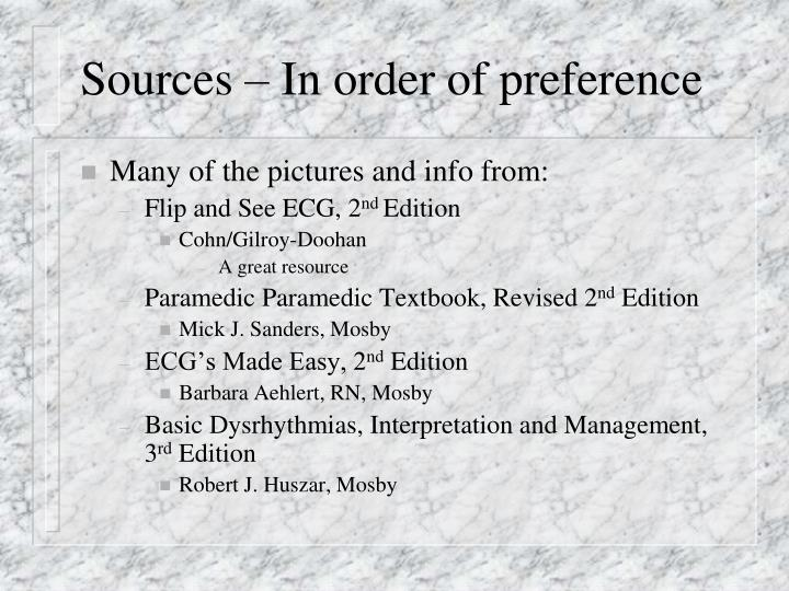 Sources – In order of preference