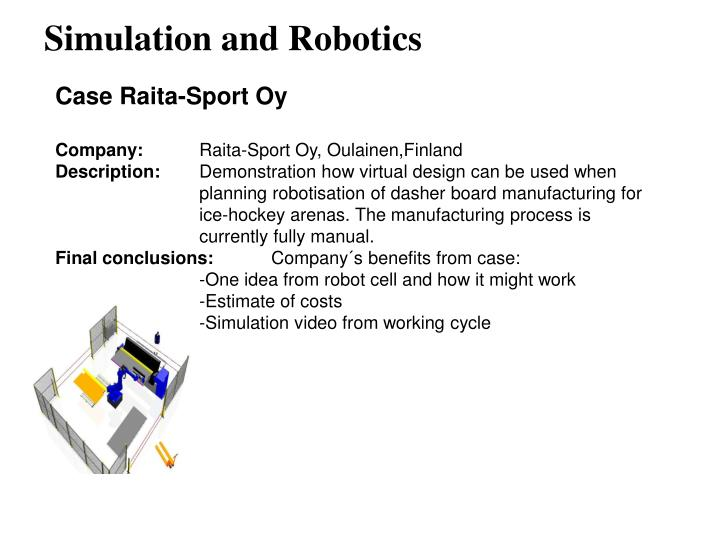 Simulation and Robotics