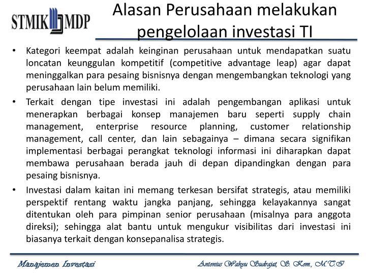 Alasan Perusahaan melakukan pengelolaan investasi TI