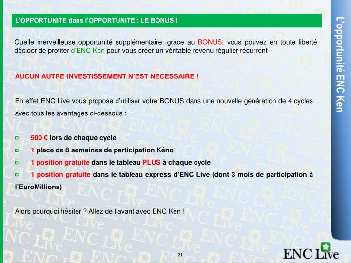 L'OPPORTUNITE dans l'OPPORTUNITE : LE BONUS !