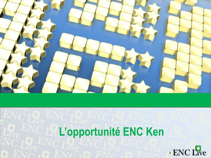L'opportunité ENC Ken