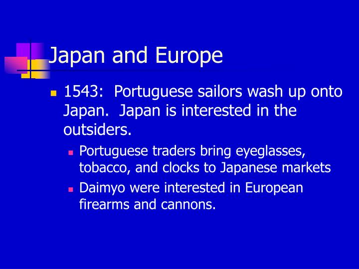 Japan and Europe
