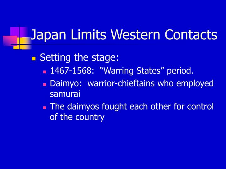Japan limits western contacts