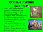 mughal empire 1526 1739