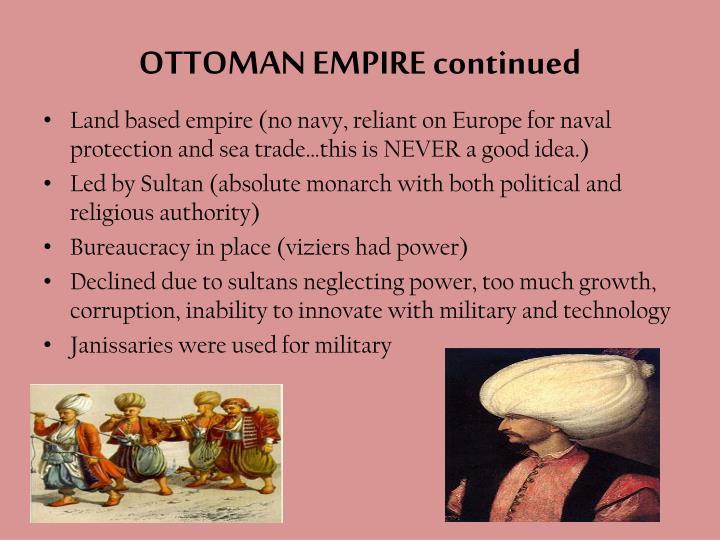 OTTOMAN EMPIRE continued