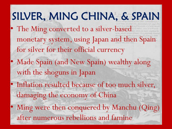 SILVER, MING CHINA, & SPAIN