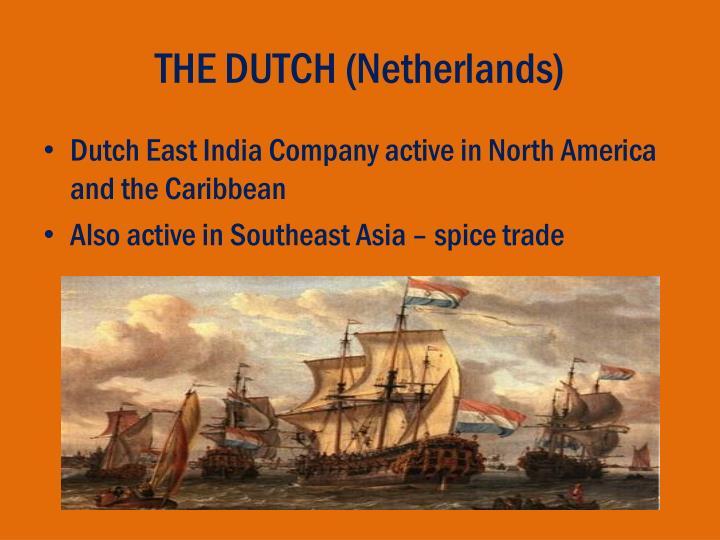 THE DUTCH (Netherlands)