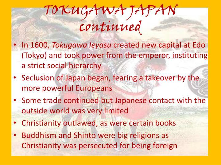 TOKUGAWA JAPAN continued