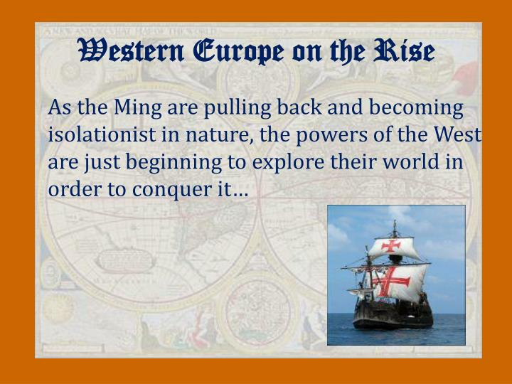Western Europe on the Rise