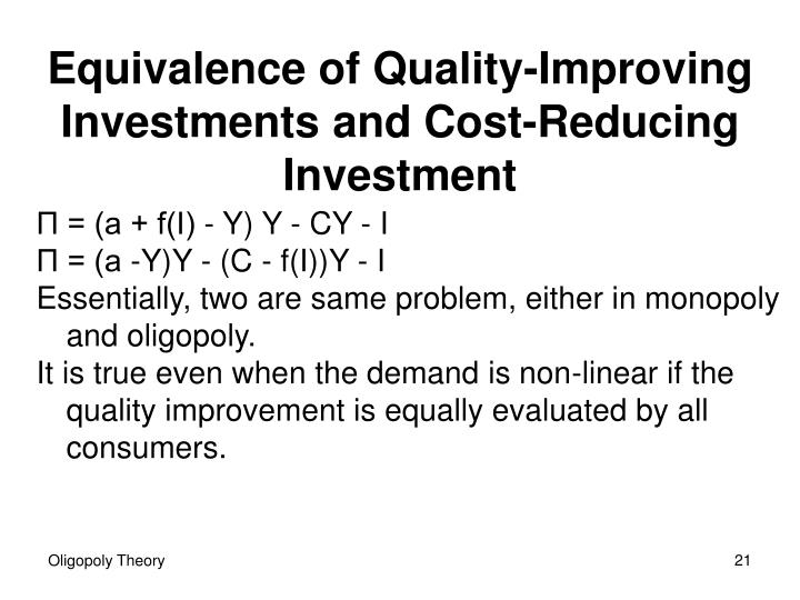 Equivalence of Quality-Improving Investments and Cost-Reducing Investment