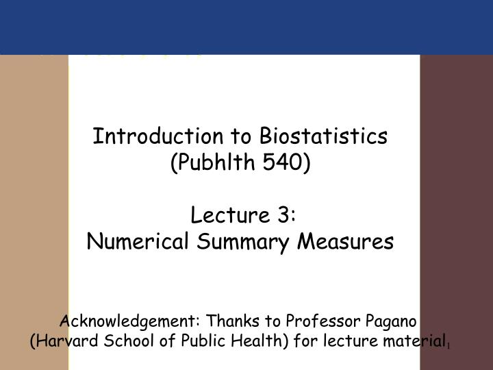 Introduction to biostatistics pubhlth 540 lecture 3 numerical summary measures