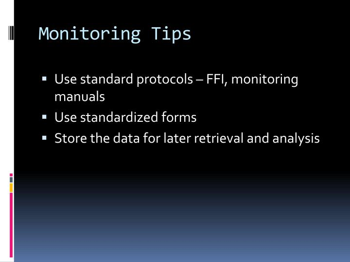 Monitoring Tips