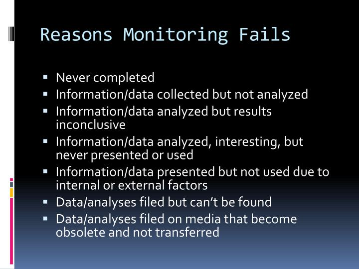 Reasons Monitoring Fails