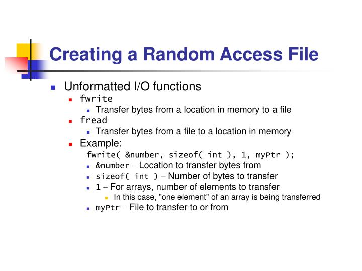 Creating a Random Access File