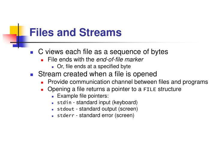 Files and Streams