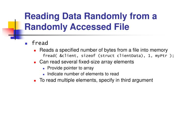 Reading Data Randomly from a Randomly Accessed File