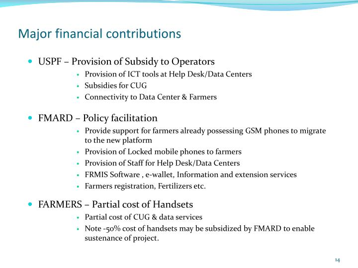 Major financial contributions