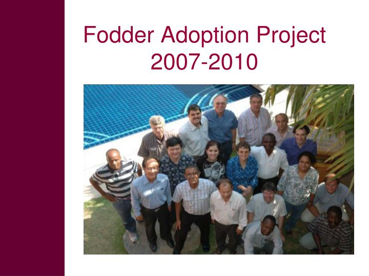 Fodder Adoption Project 2007-2010