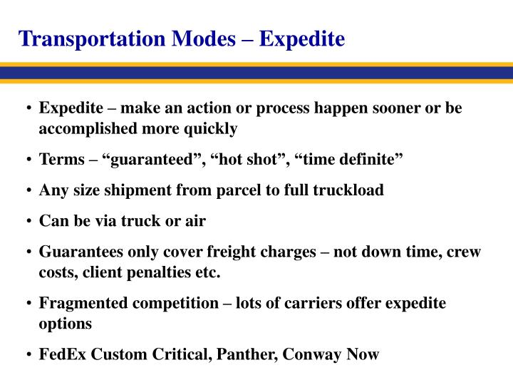 Transportation Modes – Expedite