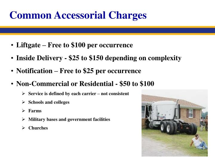 Common Accessorial Charges