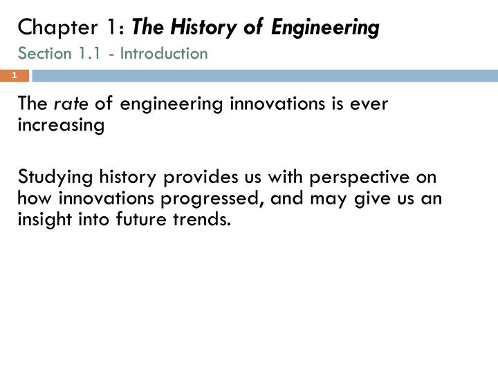 Chapter 1 the history of engineering section 1 1 introduction