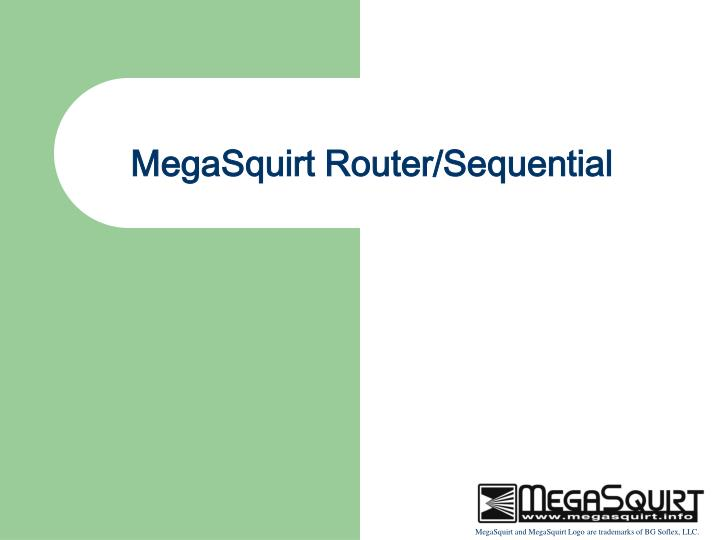 Megasquirt router sequential