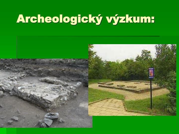 Archeologický výzkum: