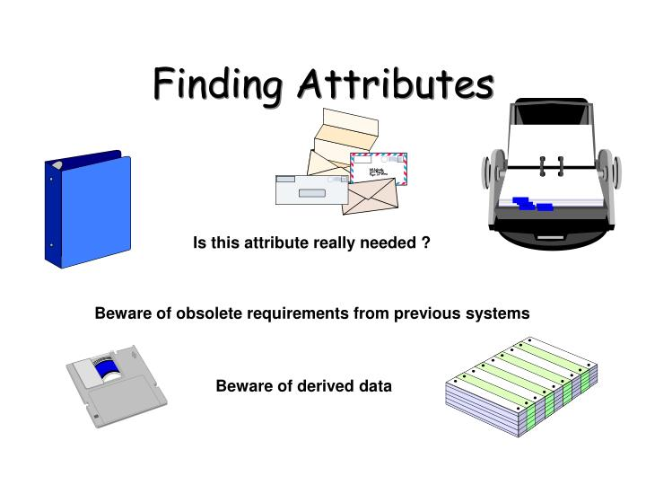 Finding Attributes